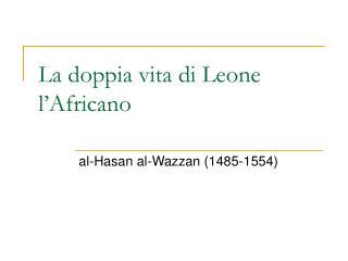La doppia vita di Leone l'Africano