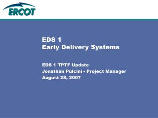 EDS 1 Early Delivery Systems
