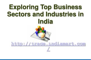 Top Business Sectors and Industries in India
