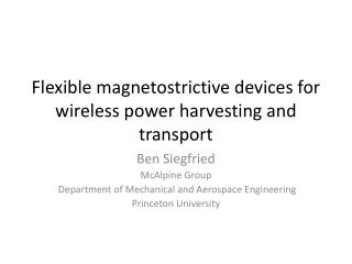 Flexible  magnetostrictive  devices for wireless power harvesting and transport