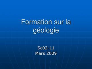 Formation sur la géologie