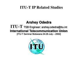 ITU-T IP Related Studies