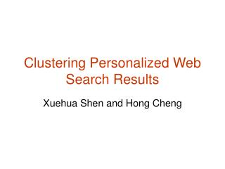 Clustering Personalized Web Search Results