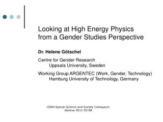 Looking at High Energy Physics from a Gender Studies Perspective