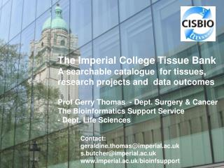 The Imperial College Tissue Bank