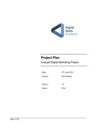 Project Plan Un i pup i l D i g i tal M ar k et i ng P r o j e c t
