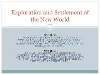 Exploration and Settlement of the New World