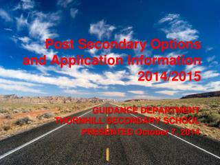 Post Secondary Options and Application Information 2014/2015