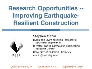 Research Opportunities -- Improving Earthquake-Resilient Construction
