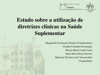 Estudo sobre a utilização de diretrizes clínicas na Saúde Suplementar