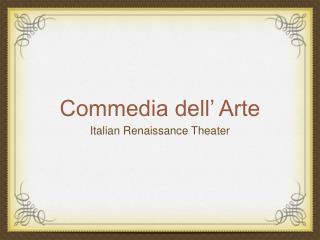 Commedia dell' Arte