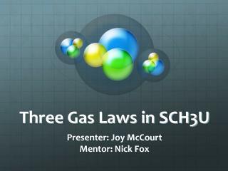 Three Gas Laws in SCH3U
