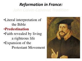Reformation in France:  John Calvin-Calvinist Tradition
