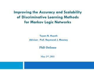 Tuyen  N. Huynh  Adviser:  Prof. Raymond J. Mooney