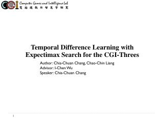 Temporal  Difference Learning with Expectimax Search for the  CGI-Threes