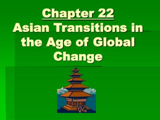 Chapter 22 Asian Transitions in the Age of Global Change