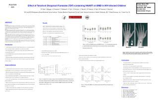 Effect of Tenofovir Disoproxil Fumarate TDF-containing HAART on BMD in HIV-infected Children  RI Gafni1, R Hazra1, JC Re