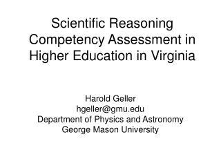 Scientific Reasoning Competency Assessment in Higher Education in Virginia