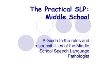 The Practical SLP: Middle School