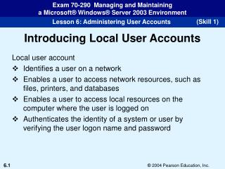 Introducing Local User Accounts