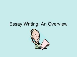 Essay Writing: An Overview