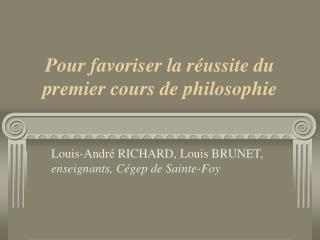 Pour favoriser la réussite du premier cours de philosophie