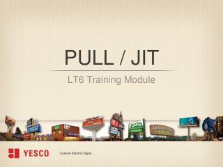 PULL / JIT