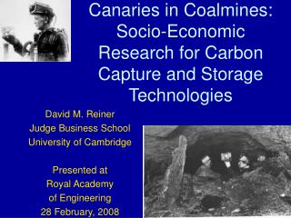 Canaries in Coalmines: Socio-Economic Research for Carbon Capture and Storage Technologies