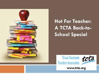 Hot For Teacher: A TCTA Back-to-School Special