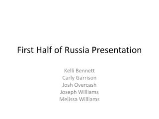 First Half of Russia Presentation