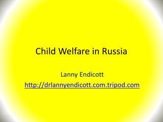 Child Welfare in Russia