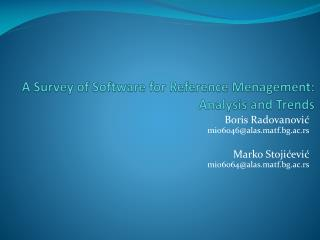 A Survey of Software for Reference  Menagement : Analysis and Trends