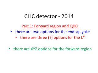 CLIC detector - 2014