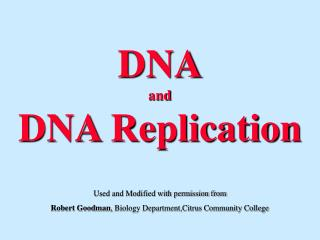 DNA and DNA Replication