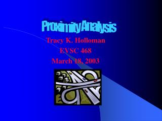 Tracy K. Holloman EVSC 468 March 18, 2003