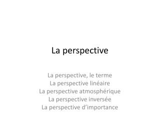 L a  perspective