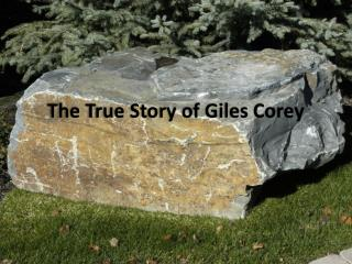 The True Story of Giles Corey