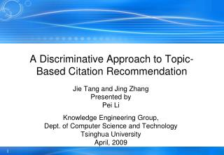 A Discriminative Approach to Topic-Based Citation Recommendation