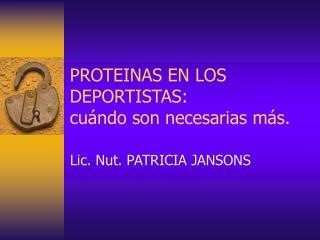 PROTEINAS EN LOS DEPORTISTAS:  cu ndo son necesarias m s.