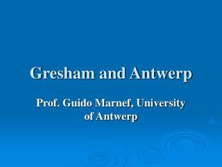 Gresham and Antwerp