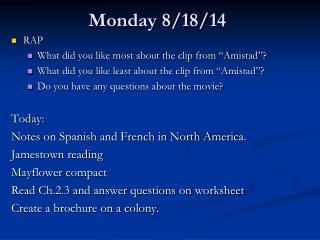 Monday 8/18/14
