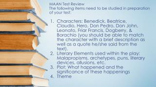 MAAN Test Review The following items need to be studied in preparation of your test: