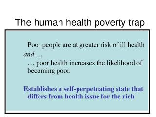 The human health poverty trap