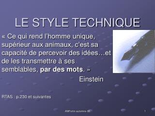 LE STYLE TECHNIQUE
