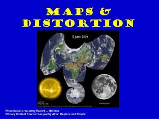 Maps & Distortion