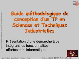 Guide méthodologique de conception d'un TP en Sciences et Techniques Industrielles