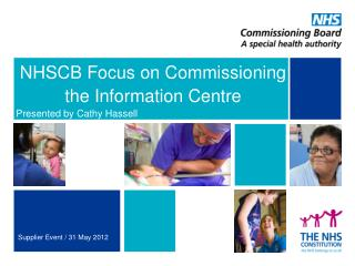 NHSCB Focus on Commissioning the  Information Centre