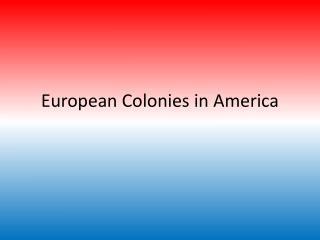 European Colonies in America