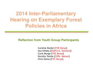 2014 Inter-Parliamentary Hearing on Exemplary Forest Policies in Africa