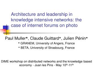 Architecture and leadership in knowledge intensive networks: the case of internet forums on photo
